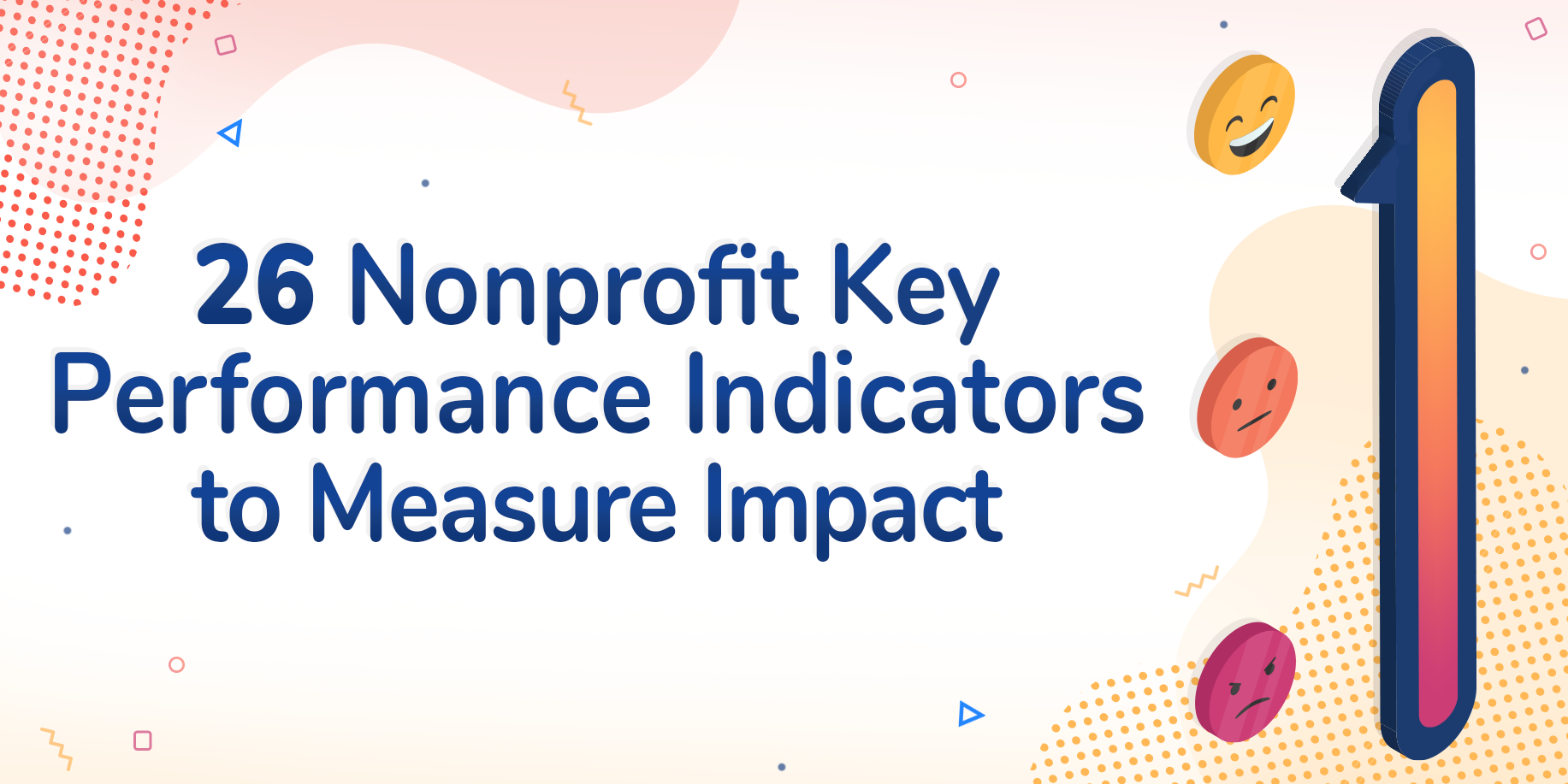 26 Nonprofit Key Performance Indicators to Measure Impact