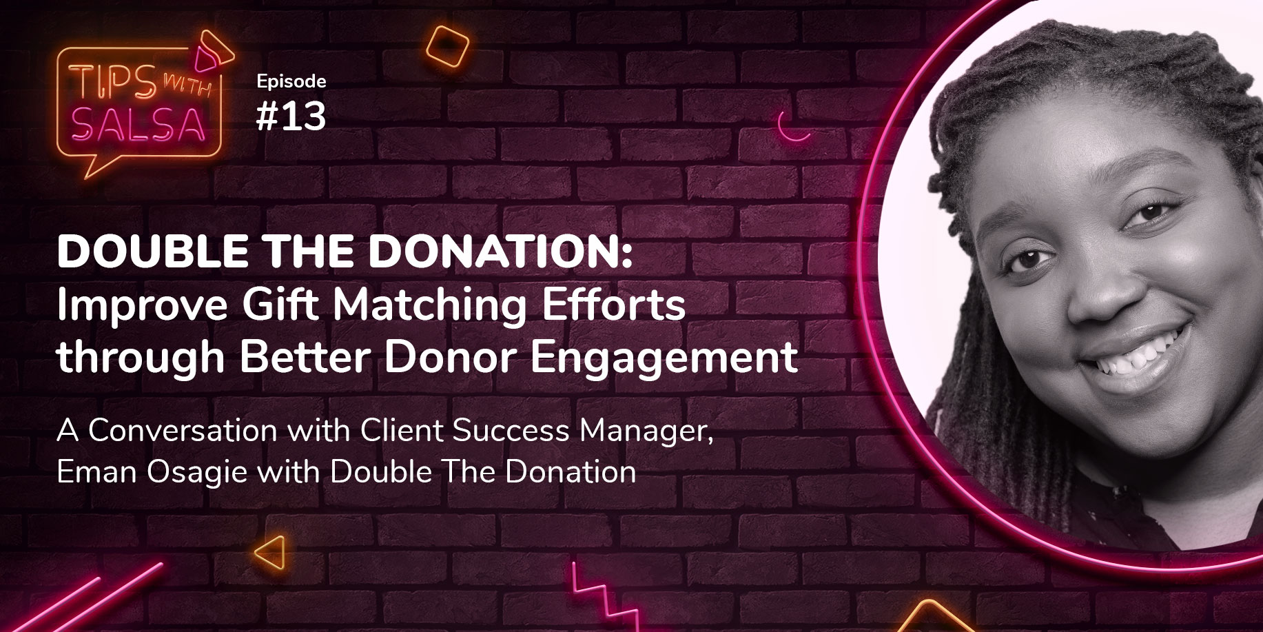DOUBLE THE DONATION: Improve Gift Matching Efforts Through Better Donor Engagement