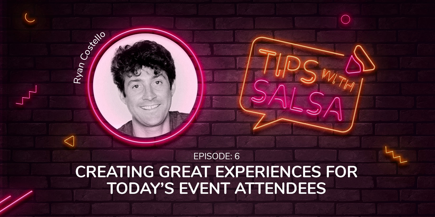 Creating Great Experiences for Today's Event Attendees